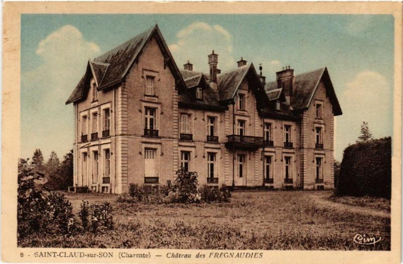Carte postale ancienne Saint-Claud-sur-Son (Charente) - Chateau des Frégnaudies à Saint-Claud