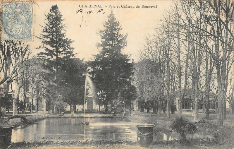 Carte postale ancienne Charleval Parc Et Chateau De Bonneval à Charleval