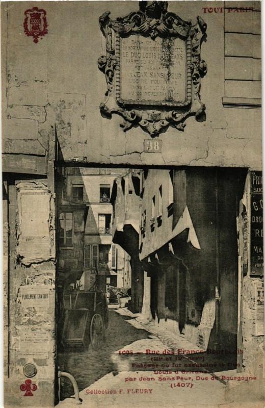 Carte postale ancienne Rue des Francs-Bourgeois - Passage où fut assassiné le Duc Louis d'Orléans par Jean Sans Peur, Duc de Bourgogne à Paris 3e