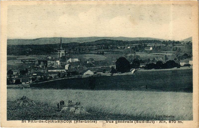 Carte postale ancienne Saint-Pal-de-Chalencon - Vue gennerale (Sud-Est) alt 870 m à Saint-Pal-de-Chalencon