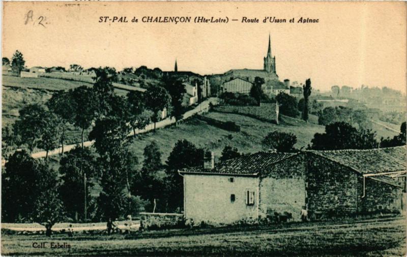 Carte postale ancienne Saint-Pal-de-Chalencon - Route d'Usson et Apinac à Saint-Pal-de-Chalencon