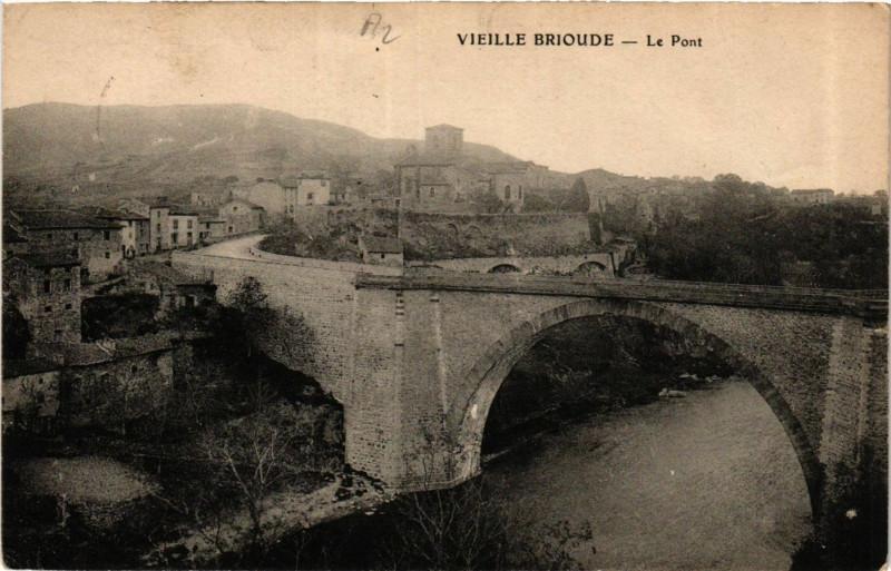 Carte postale ancienne Vieille-Brioude - Le Pont à Vieille-Brioude