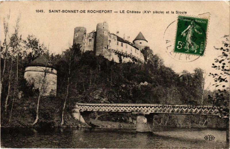 Carte postale ancienne Saint-Bonnet-de-Rochefort Le Chateau à Saint-Bonnet-de-Rochefort