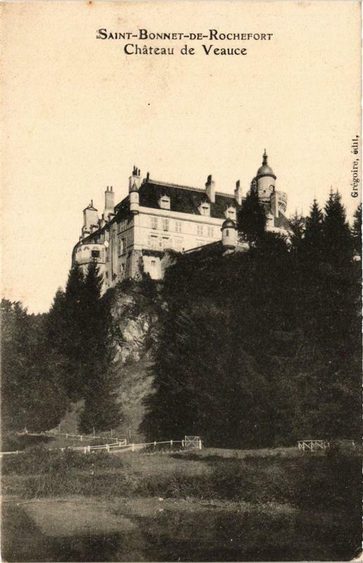 Carte postale ancienne Saint-Bonnet-de-Rochefort Chateau de Veauce à Saint-Bonnet-de-Rochefort