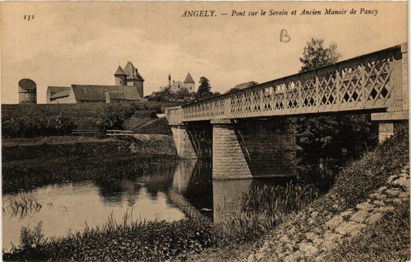 Carte postale ancienne Angely - Pont sur le Serein et Ancien Manoir de Pancy à Angely