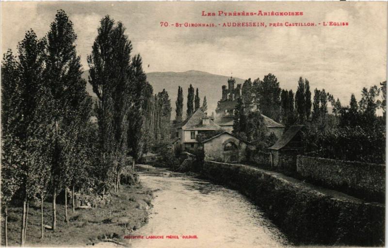 Carte postale ancienne Les Pyrénées-Ariegeoises Saint-Gironnais Audressein prés Castillon à Audressein