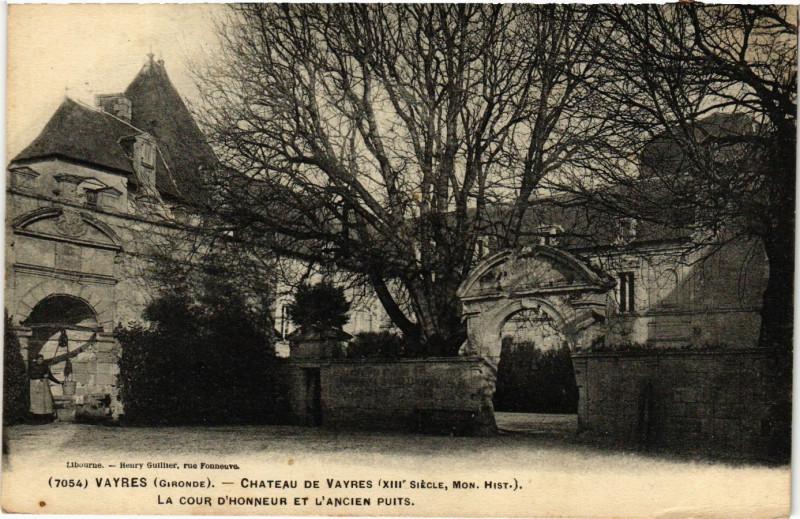 Carte postale ancienne Vayres - Chateau de Vayres (Xiii siecle mon.hist.) à Vayres