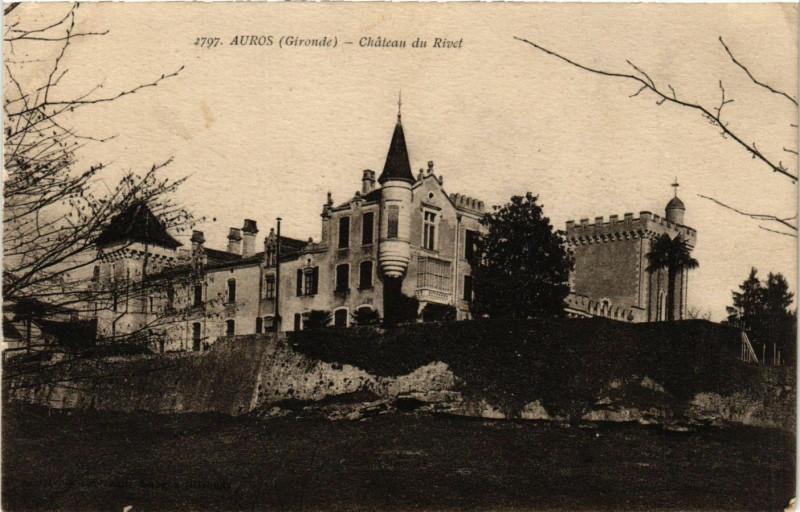 Carte postale ancienne Auros - Chateau du Rivet à Auros