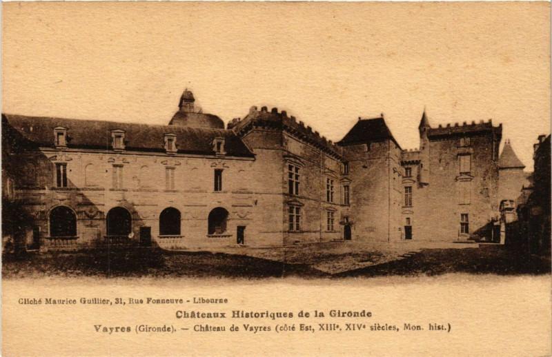 Carte postale ancienne Chateaux Historiques de la Gironde - Vayres - Chateau à Vayres