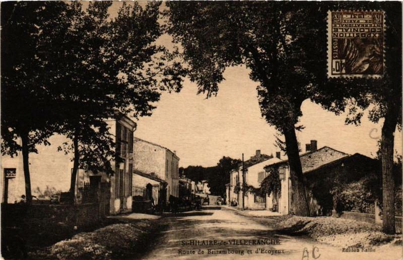 Carte postale ancienne Saint-Hilaire-de-Villefranche Route de Brizambourg et d'Ecoyeux à Saint-Hilaire-de-Villefranche
